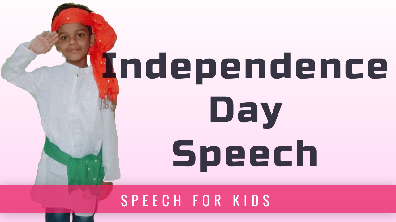 Independence Day Speech for Kids - Soham Sahu